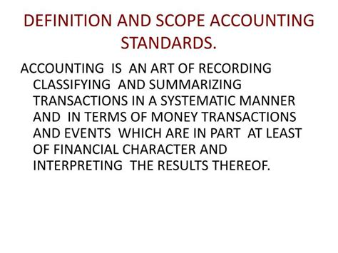PPT - DEFINITION AND SCOPE ACCOUNTING STANDARDS