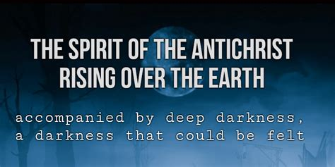 Vision: the spirit of the Antichrist rising over the earth