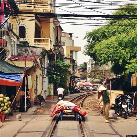 The Hanoi Street That Has A Train Track Through It | HuffPost