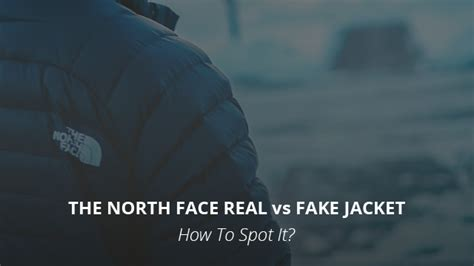The North Face Fake vs Real Jacket: How To Spot It